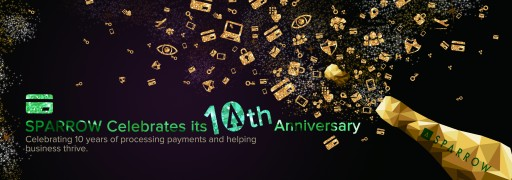 SPARROW Celebrates 10th Anniversary as Leading Payment Solution Provider